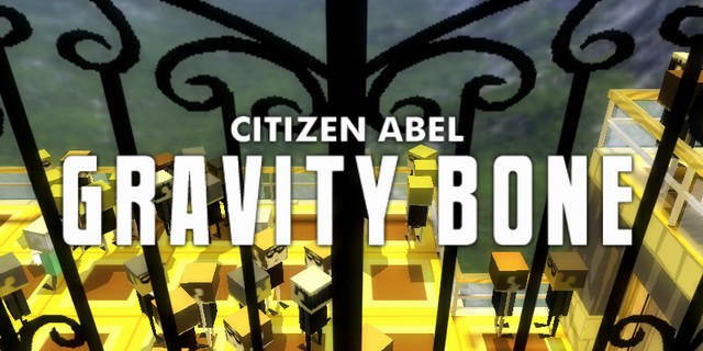 Citizen Abel: Gravity Bone