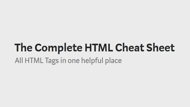 Complete HTML Cheat Sheet