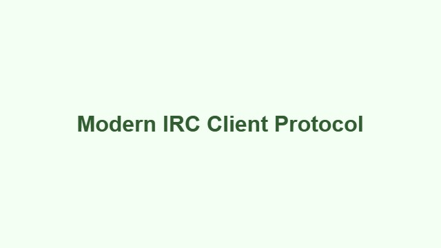 Modern IRC Client Protocol