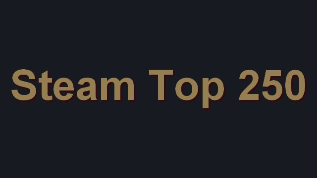 Top 250 Steam Games